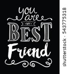 you are my best friend... | Shutterstock .eps vector #543775318