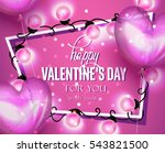valentine's day greeting card... | Shutterstock .eps vector #543821500