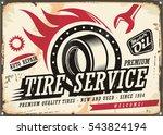 vintage tin sign for tire... | Shutterstock .eps vector #543824194