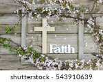 Wood Cross And The Word Faith...
