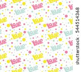 seamless pattern with love... | Shutterstock .eps vector #544514368
