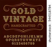 gold vintage font. old style  ... | Shutterstock .eps vector #544518784