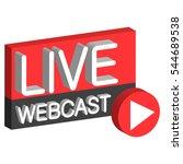 live webcast 3d button sign... | Shutterstock .eps vector #544689538