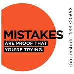 mistakes are proof that you're... | Shutterstock .eps vector #544720693