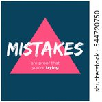 mistakes are proof that you're... | Shutterstock .eps vector #544720750