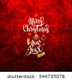 merry christmas and happy new... | Shutterstock .eps vector #544735078