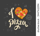 i love pizza poster with... | Shutterstock .eps vector #544761094