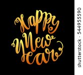 happy new year. hand lettered... | Shutterstock .eps vector #544955590