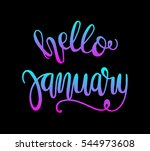 hello january. hand lettered... | Shutterstock .eps vector #544973608
