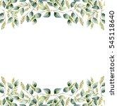 watercolor green floral frame... | Shutterstock . vector #545118640