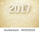2017 happy new year and glitter ... | Shutterstock . vector #545220220