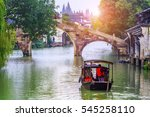 wuzhen  a famous water town in... | Shutterstock . vector #545258110