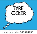 tyre kicker speech thought... | Shutterstock . vector #545523250