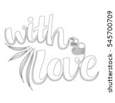 decorative text with love.... | Shutterstock .eps vector #545700709