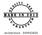 made in 2013   written in black ... | Shutterstock . vector #545952820