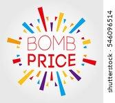 bomb price. poster  banner ...   Shutterstock .eps vector #546096514