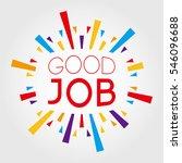 good job. poster  banner ... | Shutterstock .eps vector #546096688
