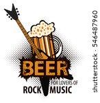 beer for lovers of rock music... | Shutterstock .eps vector #546487960