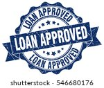 loan approved. stamp. sticker....   Shutterstock .eps vector #546680176