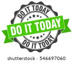 do it today. stamp. sticker.... | Shutterstock .eps vector #546697060