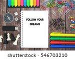 follow your dreams | Shutterstock . vector #546703210