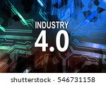 text industry 4.0 on electric... | Shutterstock . vector #546731158