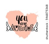 you are awesome romantic quote... | Shutterstock .eps vector #546875368