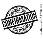 confirmation rubber stamp.... | Shutterstock .eps vector #547002178