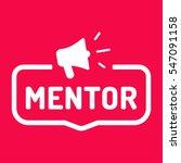 mentor. badge with megaphone...   Shutterstock .eps vector #547091158