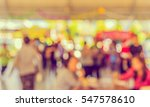 image of blur people at... | Shutterstock . vector #547578610