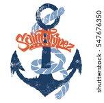 saint tropez t shirt print... | Shutterstock .eps vector #547676350
