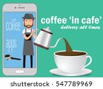 barista on application smart... | Shutterstock .eps vector #547789969