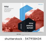 cover design annual report... | Shutterstock .eps vector #547958434