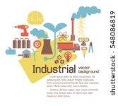 industrial environmental... | Shutterstock .eps vector #548086819