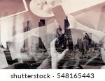 double exposure of hipster hand ... | Shutterstock . vector #548165443