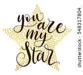 You Are My Star Hand Lettering...