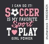 soccer football girl typography ... | Shutterstock .eps vector #548328424