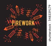 firework background company... | Shutterstock . vector #548339179