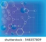 abstract molecules medical...   Shutterstock . vector #548357809