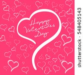 happy valentines day sign.... | Shutterstock .eps vector #548405143