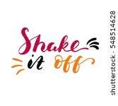 shake it off. bright multi... | Shutterstock .eps vector #548514628