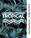 tropical print with text in... | Shutterstock .eps vector #548531014