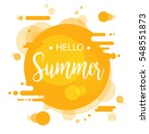hello summer lettering design.... | Shutterstock .eps vector #548551873