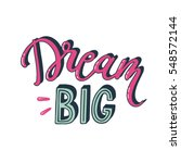 three dimensional letters dream ... | Shutterstock .eps vector #548572144