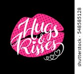 hugs and kisses. valentines day ... | Shutterstock .eps vector #548585128