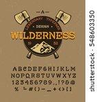 the wilderness. craft retro... | Shutterstock .eps vector #548603350