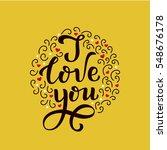 i love you lettering. hand... | Shutterstock .eps vector #548676178