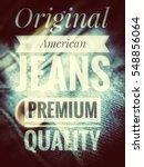original jeans premium quality... | Shutterstock . vector #548856064