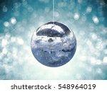 3d rendering shiny disco ball... | Shutterstock . vector #548964019