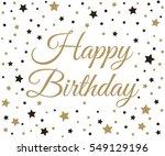 happy birthday background.... | Shutterstock .eps vector #549129196